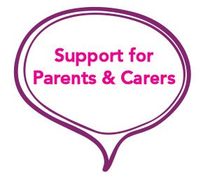 Support for Parents & Carers